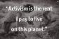 ActivismIsTheRent